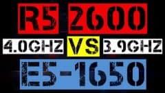 RYZEN 5 2600 VS XEON E5-1650