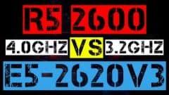 RYZEN 5 2600 VS XEON E5-2620 V3
