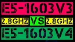 XEON E5-1603 V3 VS E5-1603 V4