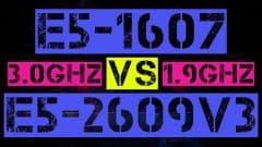 XEON E5-1607 VS E5-2609 V3