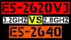 XEON E5-2620 V3 VS E5-2640