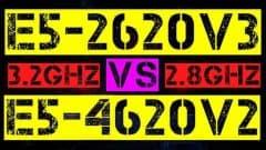 XEON E5-2620 V3 VS E5-4620 V2