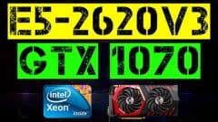 XEON E5 2620v3 + GTX1070