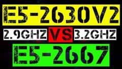 XEON E5-2630 V2 VS E5-2667