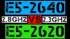 XEON E5-2640 VS E5-2620