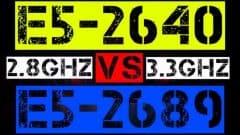 XEON E5-2640 VS E5-2689