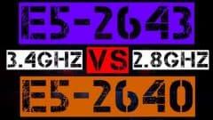 XEON E5-2643 VS E5-2640