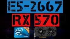XEON E5-2667 + RX 570