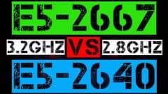 XEON E5-2667 VS E5-2640