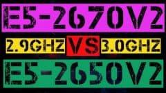 XEON E5-2670 V2 VS E5-2650 V2