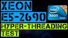 XEON E5-2690 Hyper-Threading Test