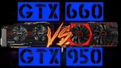gtx 660 vs gtx 950