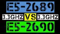 xeon E5-2689 VS E5-2690